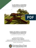 Pabellon para la memoria fotografica de Medellin Imagen que construye ciudad