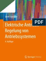 Dierk Schröder (auth.) - Elektrische Antriebe - Regelung von Antriebssystemen-Springer Vieweg (2015).pdf