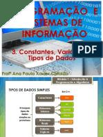 03 LP - 1ºano - Constantes, Variáveis e Tipos de Dados