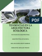 Arquitectura ecológica y sus tendencias.