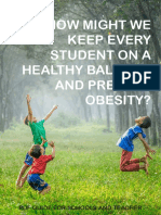 How might we keep every student on a healthy balance and prevent obesity?