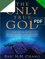 THE ONLY TRUE GOD - Sebuah Kajian Monoteisme Alkitabiah (Edisi PDF)