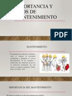 IMPORTANCIA Y TIPOS DE MANTENIMIENTO
