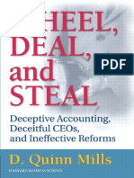 Wheel, Deal, and Steal Deceptive Accounting, Deceitful CEOs, and Ineffective Reforms by Daniel Quinn Mills (z-lib.org).pdf