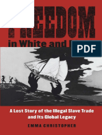 Christopher - Freedom in White and Black; a Lost Story of the Illegal Slave Trade and Its Global Legacy (2018)