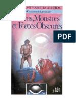 L'Oeil Noir - Héros, Monstres Et Forces Obscures