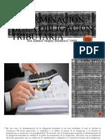 La determinación de la obligación tributaria