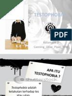Testophobia