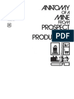 Anatomy of a Mine from Prospect to Production[1]