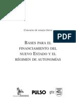 Bases para el financiamiento del nuevo Estado y el régimen de autonomías
