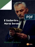 Meu Dinheiro Meu Bem - Walter Pacheco