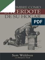 El Hombre Como Sacerdote de su Hogar -  Samuel E. Waldron