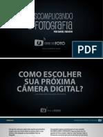 Descomplicando-a-fotografia-como-escolher-camera-fotografica-canal-da-foto.pdf