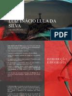 Luiz Inácio lula da silva.pptx