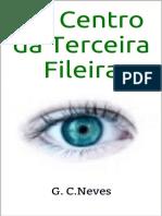 G. C. Neves - Ao centro da terceira fileira.pdf