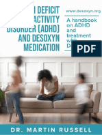Attention Deficit Hyperactivity Disorder (ADHD) and Desoxyn Medication