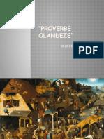 PROVERBE-OLANDEZE
