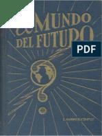 El Mundo Del Futuro - Danielhammerly Dupuy