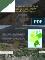 Estudio de Estabilidad del Talud localizado en el km 41+500 autopista Medellín- Bogotá.pptx