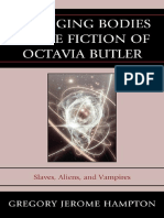 Changing bodies in the fiction of Octavia Butler (slaves, aliens, and vampires) Lexington Books (2010)