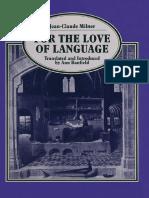 (Language, Discourse, Society) Jean-Claude Milner (auth.) - For the Love of Language-Palgrave Macmillan UK (1990).pdf