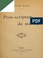 Post-scriptum de ma vie by Victor Hugo (french)