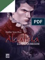 Alcateia - Livro 02 - Lua Carmesim - Eddie Van Feu (1)