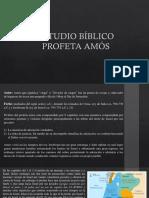 ESTUDIO BÍBLICO PROFETA AMÓS