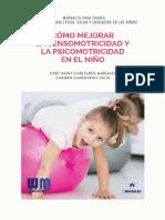 Cómo mejorar la sensomotricidad y psicomotricidad en el niño