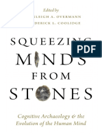 Squeezing Minds from Stones Cognitive Archaeology and the Evolution of the Human Mind by Karenleigh A. Overmann Frederick L. Coolidge