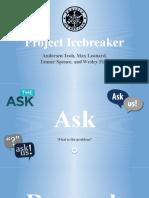 copy of project icebreaker design defence