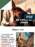 As curas de Jesus - 18-08-2019