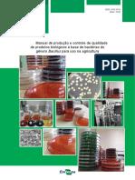 Manual de produção e controle de qualidade de produtos biológicos à base de bactérias do gênero Bacillus para uso na agricultura
