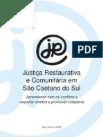 Experiencia Justiça Restaurativa e Comunitária em São Caetano do Sul - Brasil