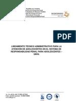 Lineamiento técnico administrativo para la atención de adolescentes en el sistema de responsabilidad penal para adolescentes  - ICBF