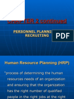 CHAPTER 2 continued, personnel planning & Recruiting