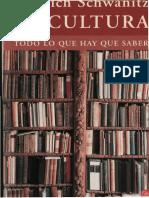 Dietrich Schwanitz - El mundo del libro y de la escritura (La cultura. Todo lo que hay que saber)