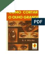 N.A. Molina - Como Cortar o Olho Grande.pdf