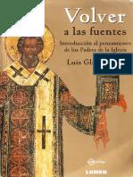 Glinka, Luis - Volver a las fuentes - Introducción al pensamiento de los padres de la iglesia