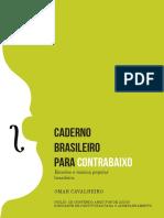 Omar Cavalheiro - Caderno Brasileiro Para Contrabaixo