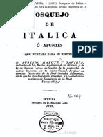 MATUTE Y GAVIRIA, J. (1827). Bosquejo de Itálica o apuntes que juntaba para su historia. Sevilla Imprenta de D. Mariano Caro.