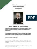 SENHOR PROFESSOR DR. PAULO GAUDÊNCIO