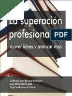 La superacion del profesional_ - Bernaza Rodriguez, Guillermo Je
