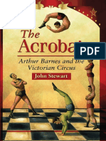 The Acrobat. Arthur Barnes and the Victorian Circus by John Stewart