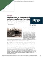 Finalmente il Veneto salda il debito con i nonni emigrati- Gian Antonio Stella- Sette