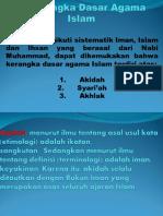 Kerangka Dasar Ajaran Agama Islam AKE.ppt