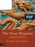 The Four Dragons_ Clearing the Meridians and Awakening the Spine in Nei Gong (Daoist Nei Gong) ( PDFDrive ).pdf