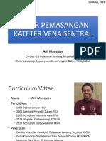 dr Arif Mansjoer - Kateterisasi Vena Sentral - arif