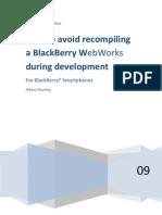 BlackBerry WebWorksTutorial_How-to-avoid-recompliling