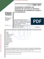ABNT NBR 14827 - Determinação de resistência de chumbadores em concreto